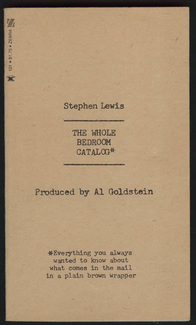 Stephen Lewis: The Whole Bedroom Catalog Al Goldstein PBO 1st ed 1975