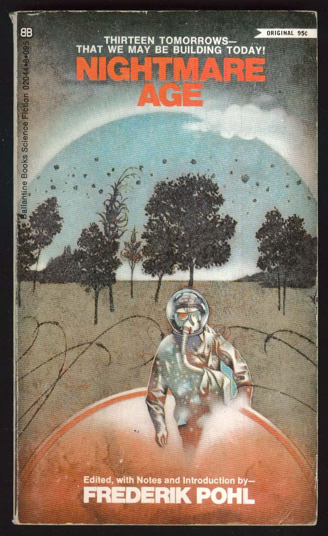 Frederik Pohl: Nightmare Age 1st pb ed 1970 Peter Schaumann sci-fi cover art
