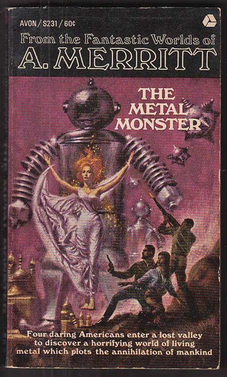 A Merritt: The Metal Monster 4th printing 1966 sci-fi Doug Rosa GGA cover art
