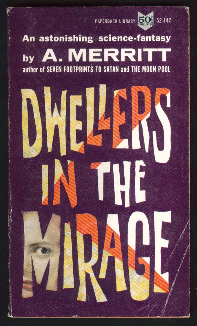 A Merritt: Dwellers in the Mirage sci-fi pb 1st ed 1962