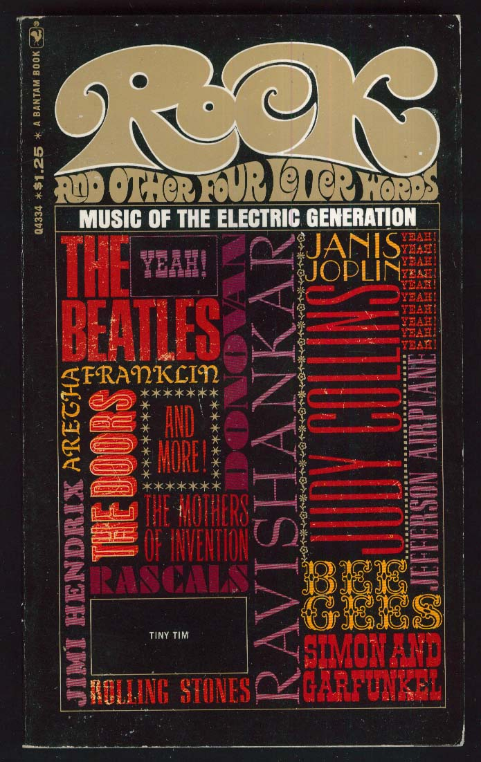 Rock & Other 4 Letter Words: Beatles Doors Joplin Stones Hendrix 1968 PBO 1st ed
