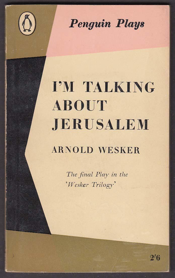 Arnold Wesker: I'm Talking About Jerusalem play pb 1st ed 1960