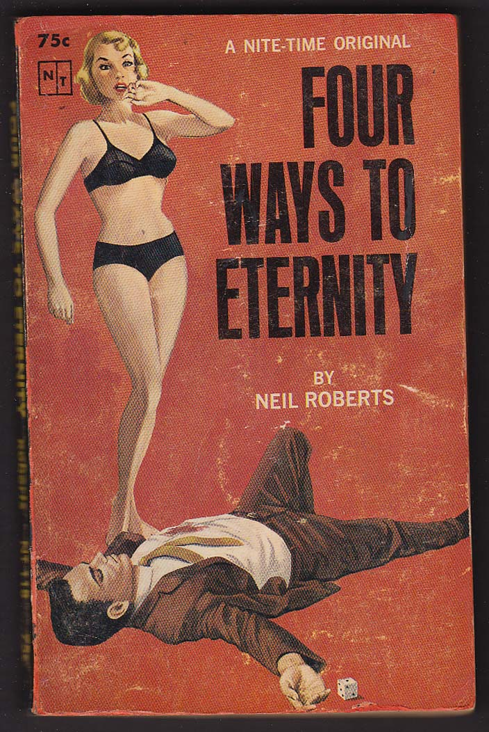 Image for Neil Roberts: Four Ways to Eternity PBO 1st 1964 GGA