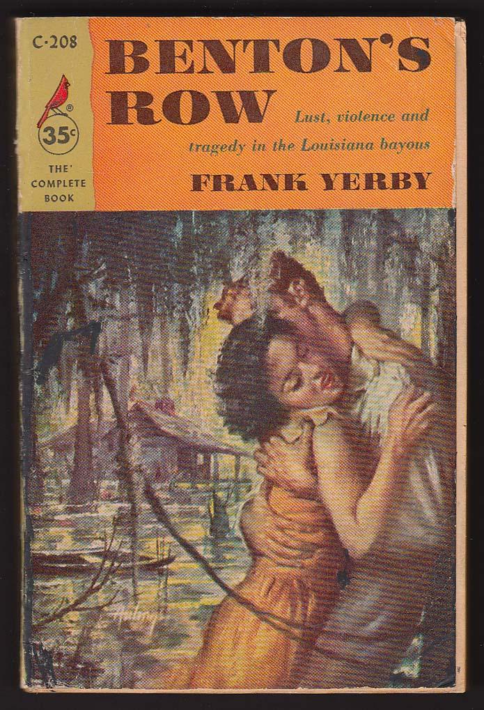 Image for Frank Yerby: Benton's Row 1st pb ed 1956 GGA
