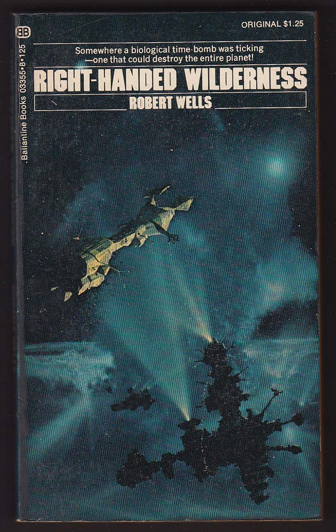 Robert Wells: Right-Handed Wilderness PBO 1st 1973 sci-fi art by Chris Foss