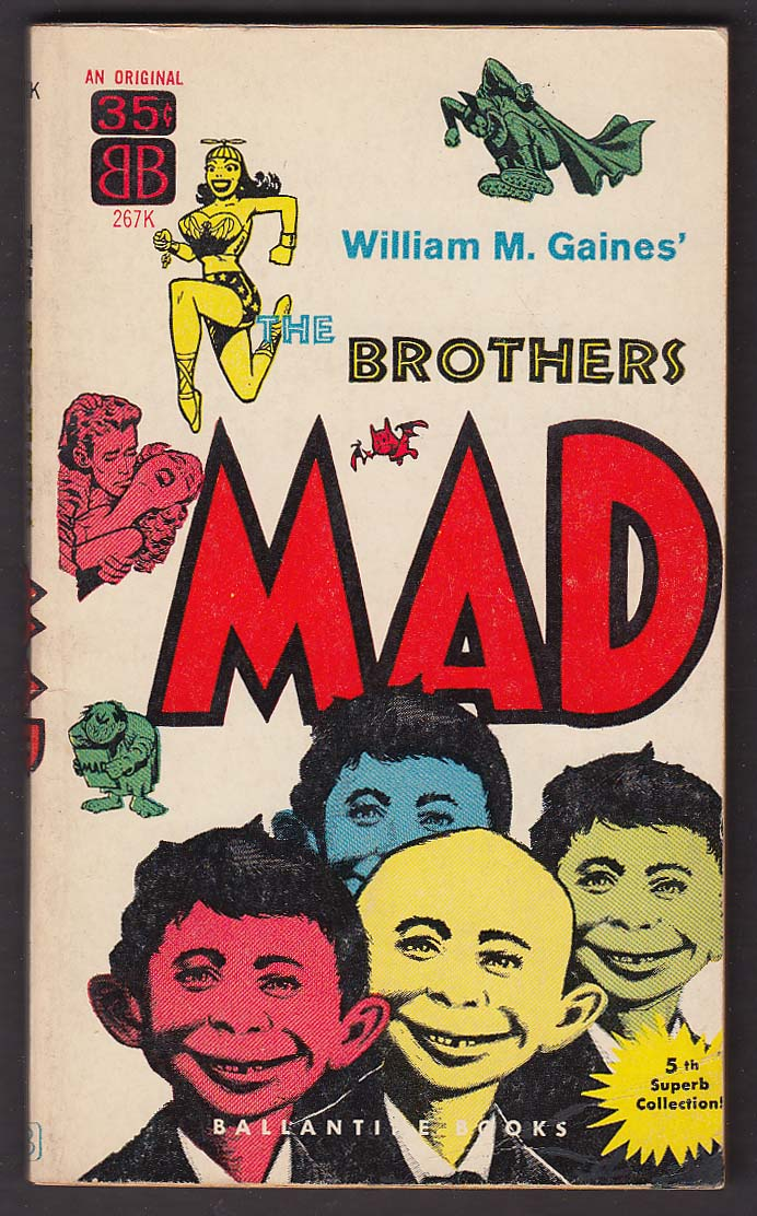 Image for William M Gaines: The Brothers MAD pb 1960