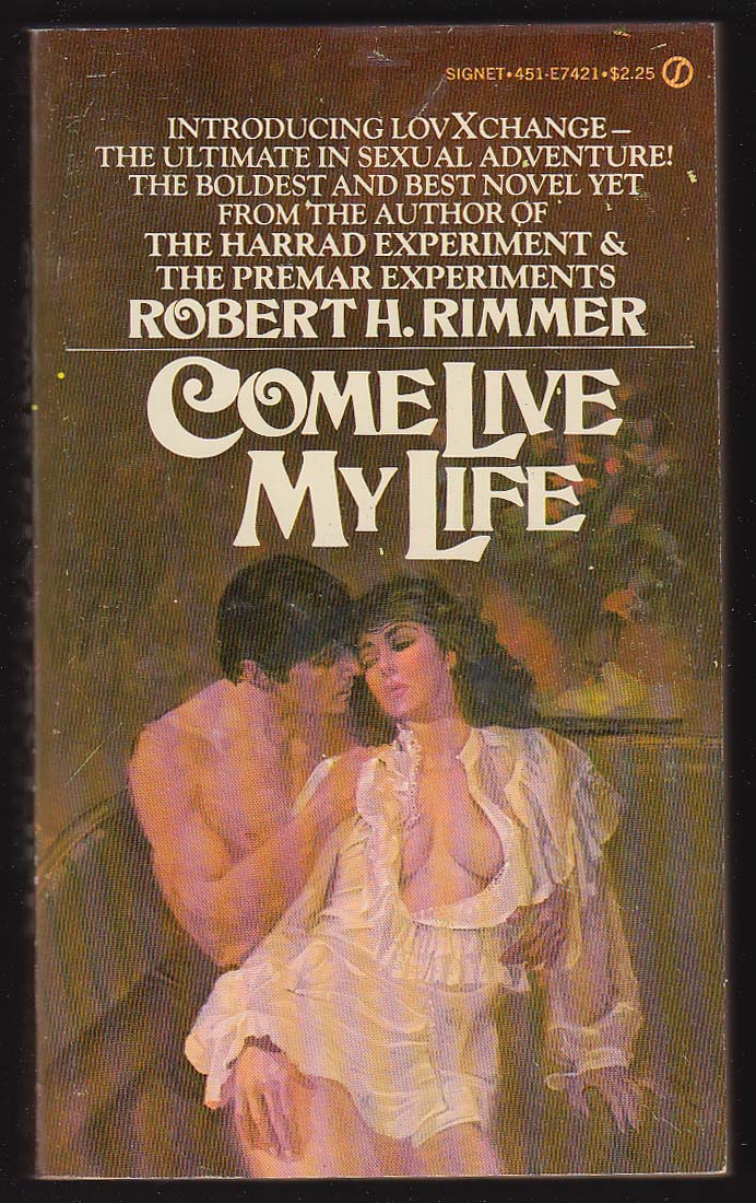 Image for Robert H Rimmer: Come Live My Life pb 1st ed 1977 GGA
