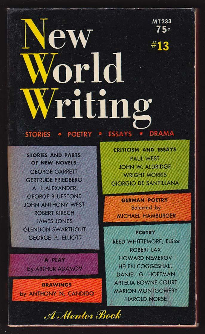 Image for New World Writing #13 James Jones Gertrude Friedberg George Elliott 1st ed 1958
