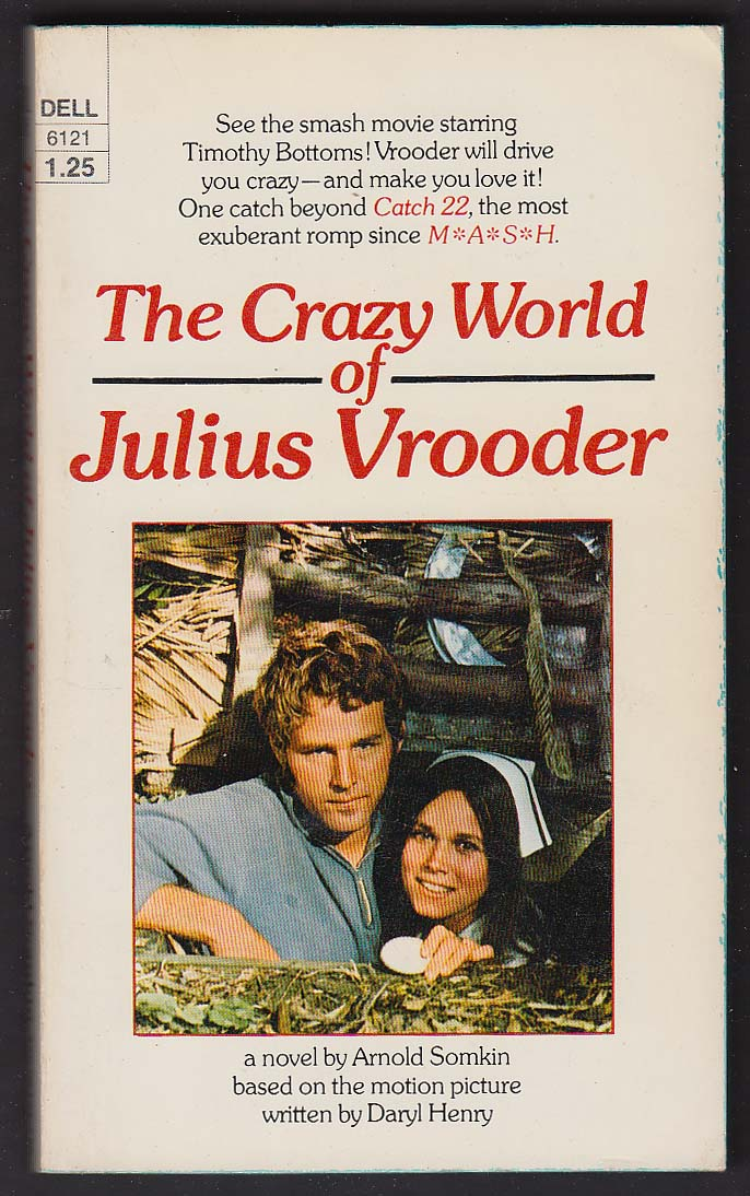 Arnold Somkin: Crazy World of Julius Vrooder movie tie-in pb Timothy Bottoms