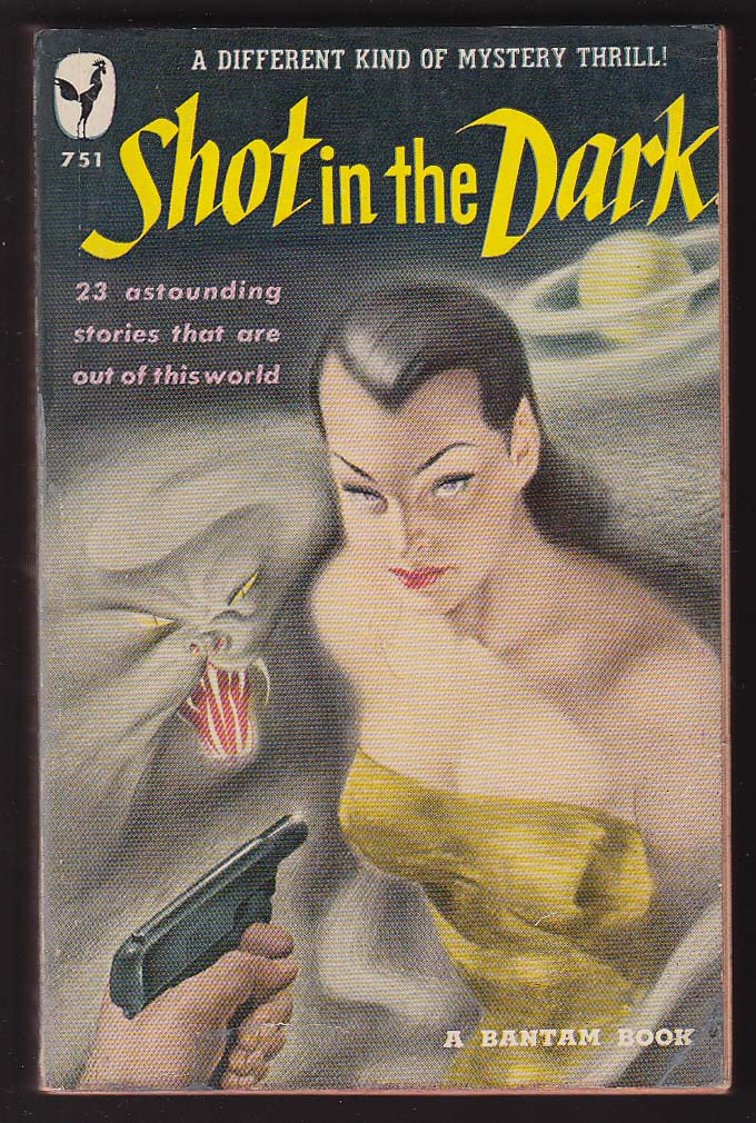 Shot in the Dark Sturgeon Brackett H G Wells Heinlein Asimov Poe Thurber pb 1950