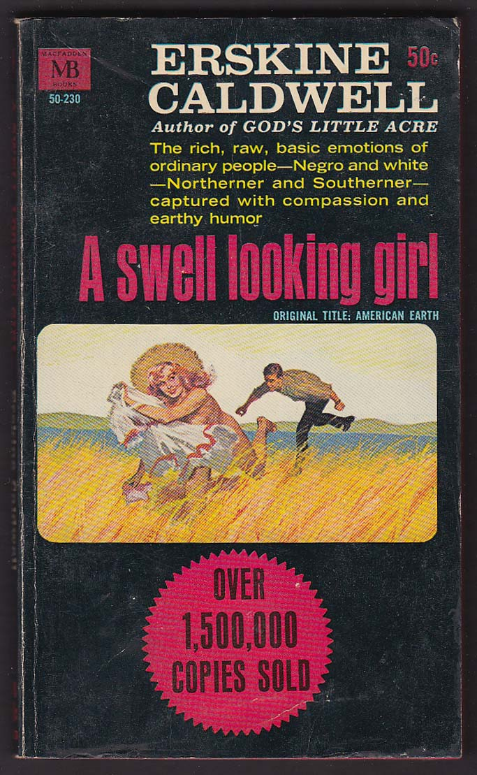 Erskine Caldwell: A Swell Looking Girl GGA pb 1965