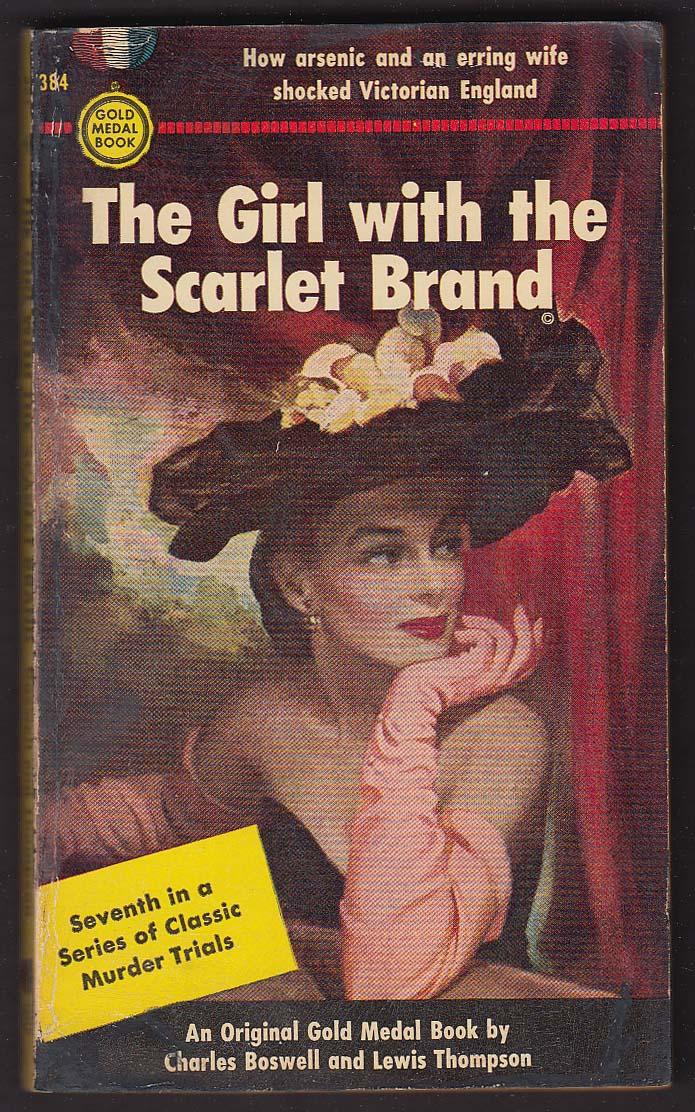 Boswell & Thompson: Girl with the Scarlet Brand PBO 1st 1954