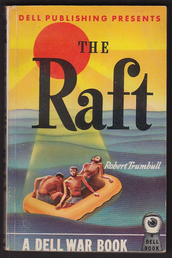 Robert Trumbull The Raft Pb 1942 Dell War Book