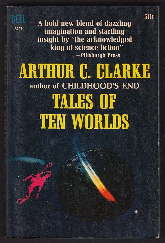 Arthur C Clarke: Tales of Ten Worlds 1st pb ed 1964 sci-fi