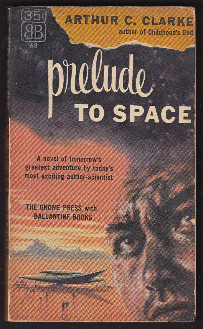Arthur C Clarke: Prelude to Space sci-fi pb 1954 PBO 1st edition