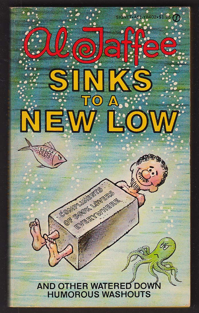 Al Jaffee Sinks to a New Low 1st pb ed 1978