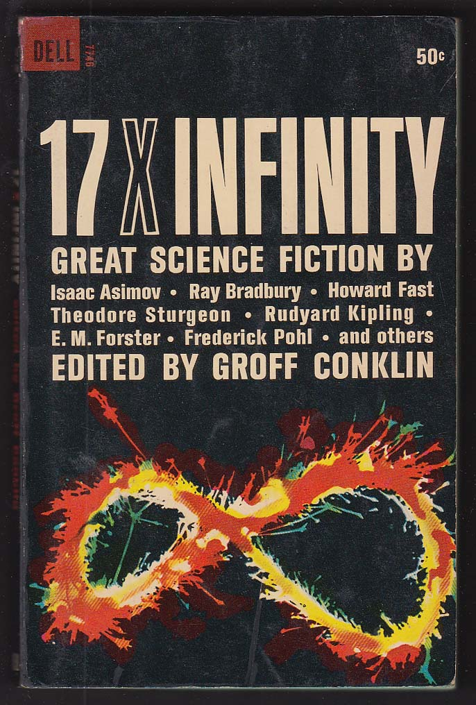 Asimov Ray Bradbury Sturgeon Pohl 17 X Infinity 1963 sci-fi pb