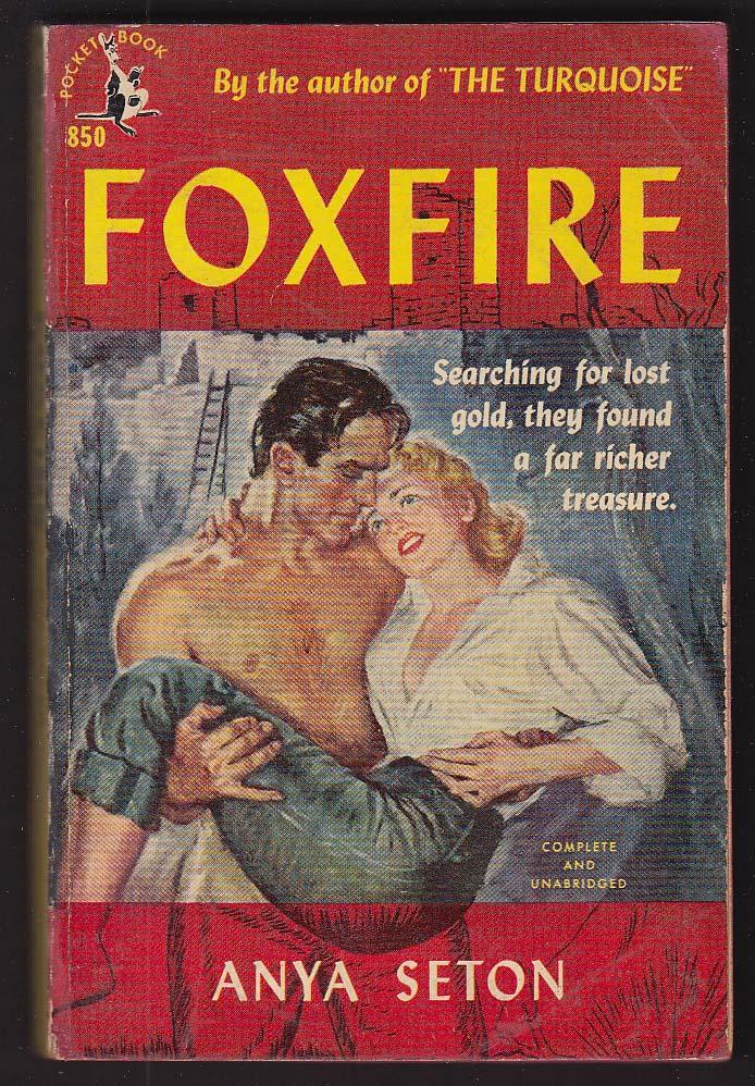 Anya Seton: Foxfire 1952 pb GGA cover by Ray Pease