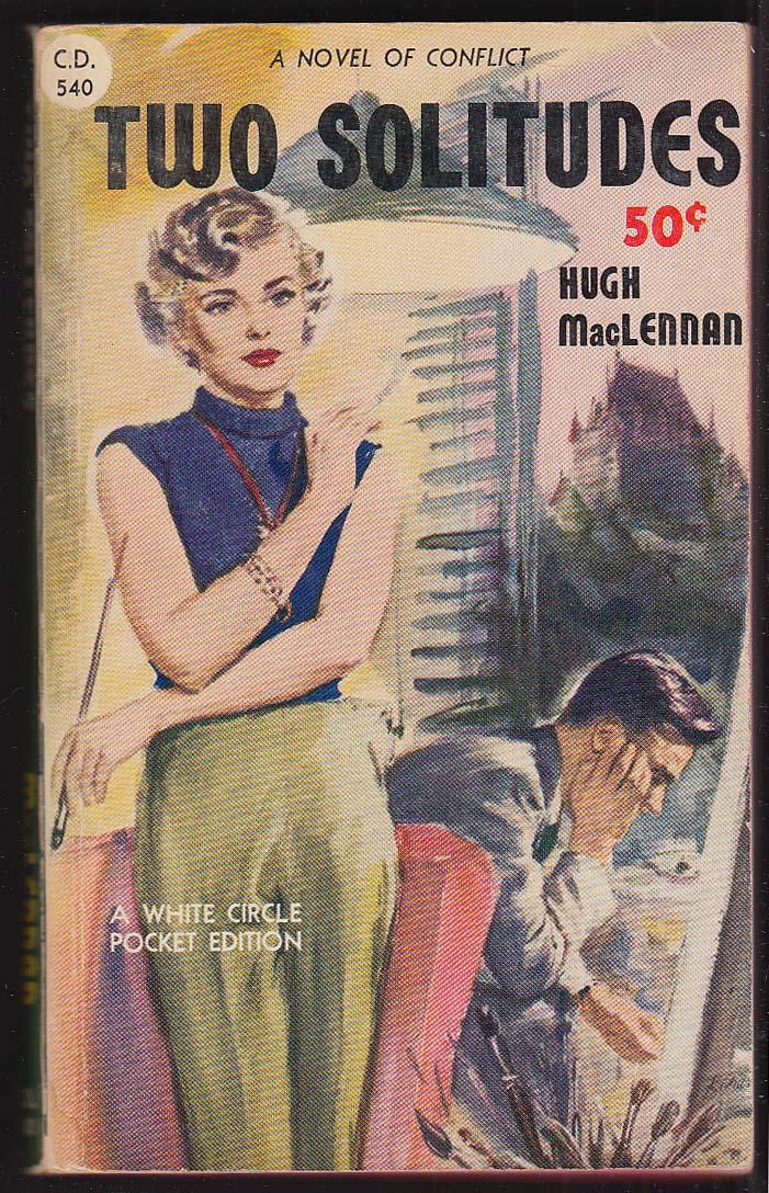 High MacLennan: Two Solitudes 1945 pb GGA blonde