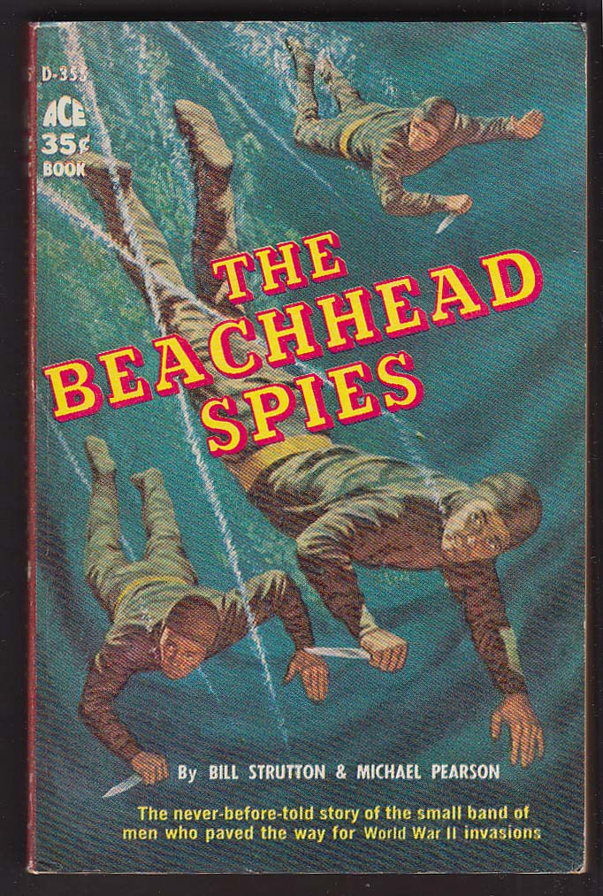 Bill Strutton & Michael Pearson: The Beachhead Spies 1958 pb