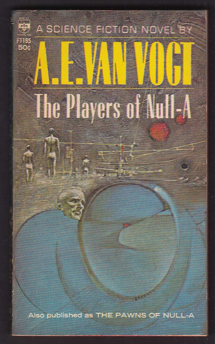 A E Van Vogt: The Players of Null-A 1966 pb sci-fi