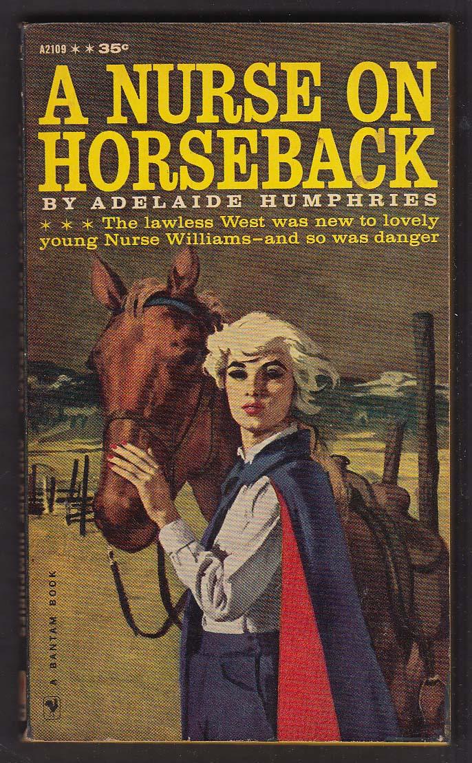 Adelaide Humphries: A Nurse on Horseback 1960 pb GGA