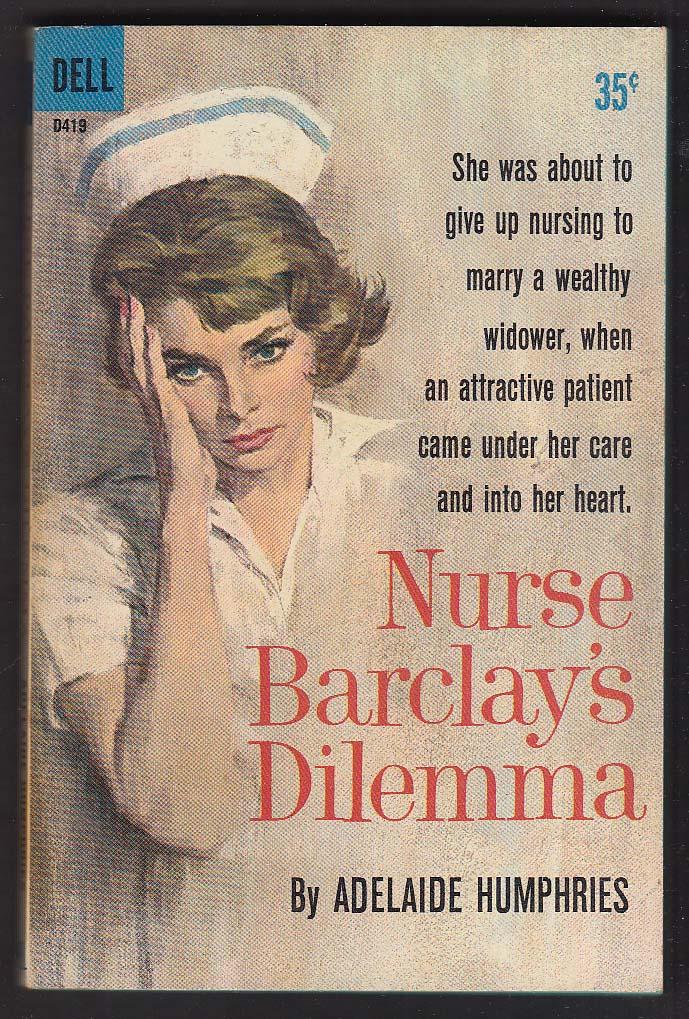 Adelaide Humphries: Nurse Barclay's Dilemma 1961 pb Bob Abbett GGA cover