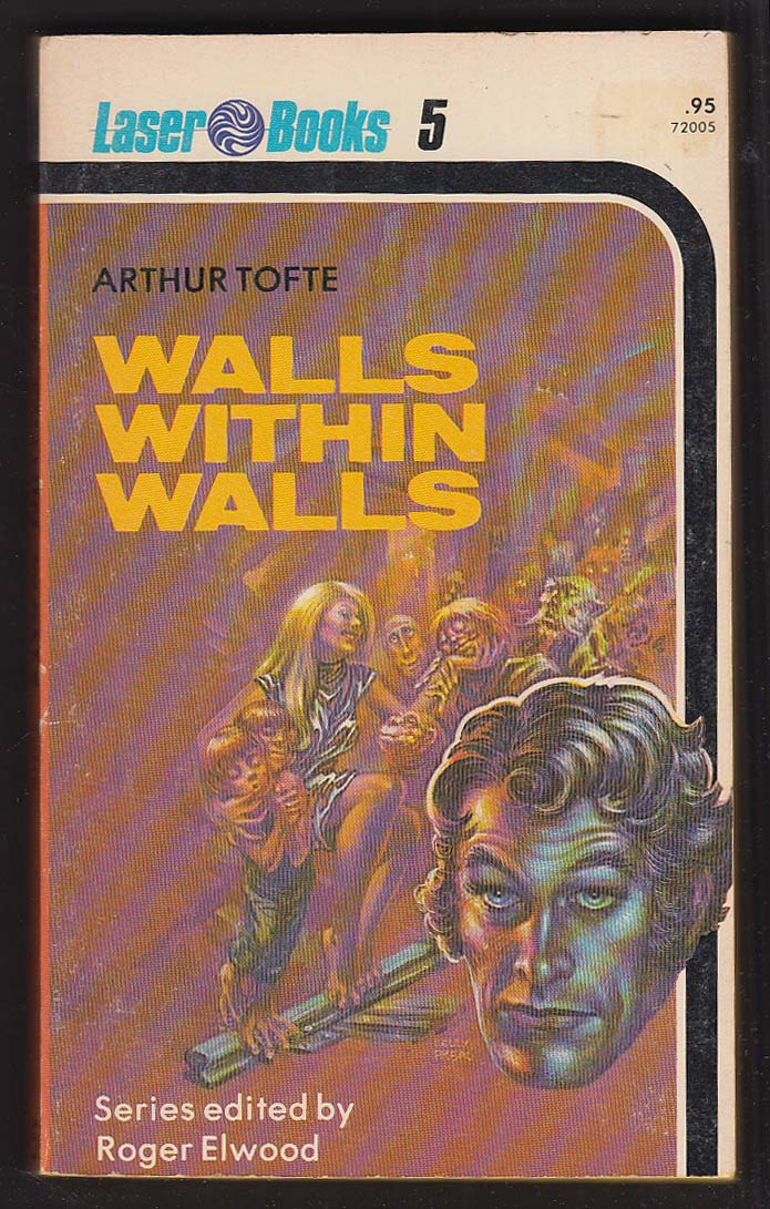 Arthur Tofte: Walls Within Walls 1st pb ed 1975 sci-fi cover by Kelly Freas