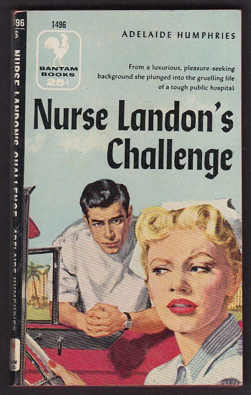 Adelaide Humphries: Nurse Landon's Challenge 1956 pb GGA