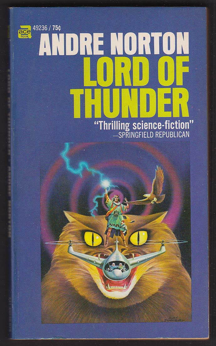 Andre Norton: Lord of Thunder 1962 pb sci-fi cover by Alex Schomburg