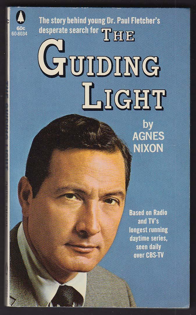 Agnes Nixon: The Guiding Light CBS-TV tie-in pb 1967