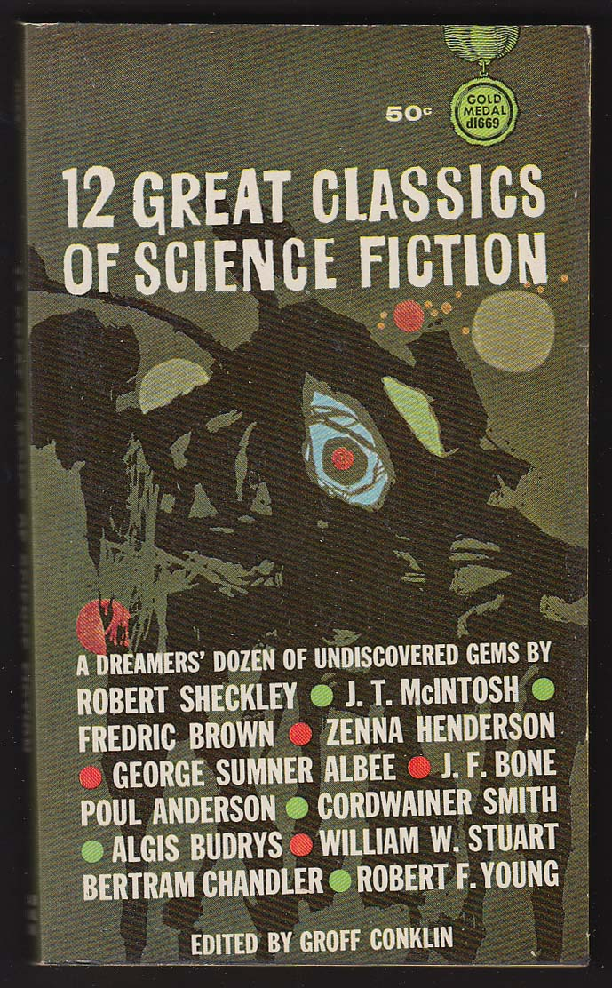 12 Classics of SF: Sheckley McIntosh Albee Bone Anderson Budrys ++ 1963 pb