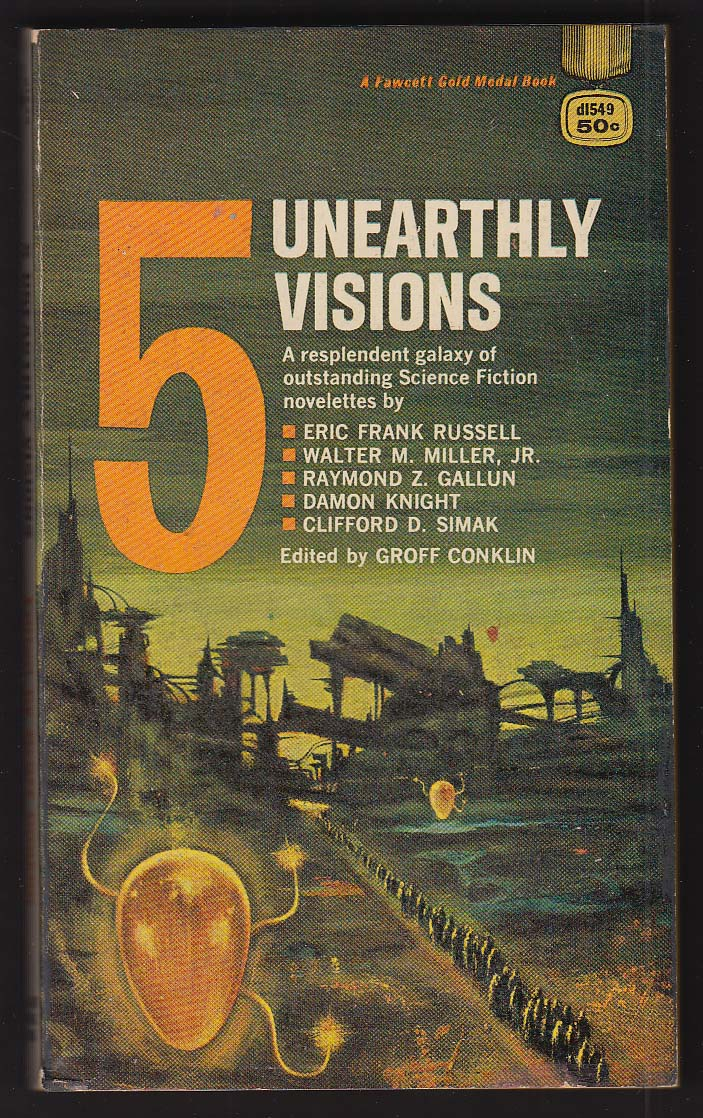 5 Unearthy Visions: Russell Miller Gallun Knight Simak 1965 sci-fi anthology pb