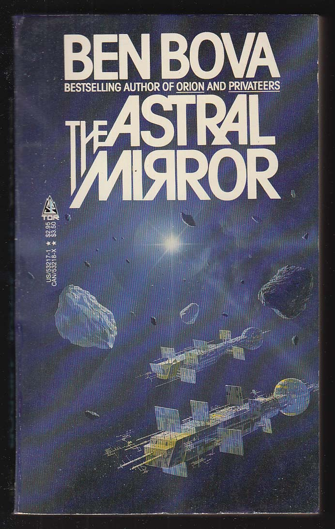 Ben Bova: The Astral Mirror PBO 1st 1985 Angus McKie sci-fi cover art