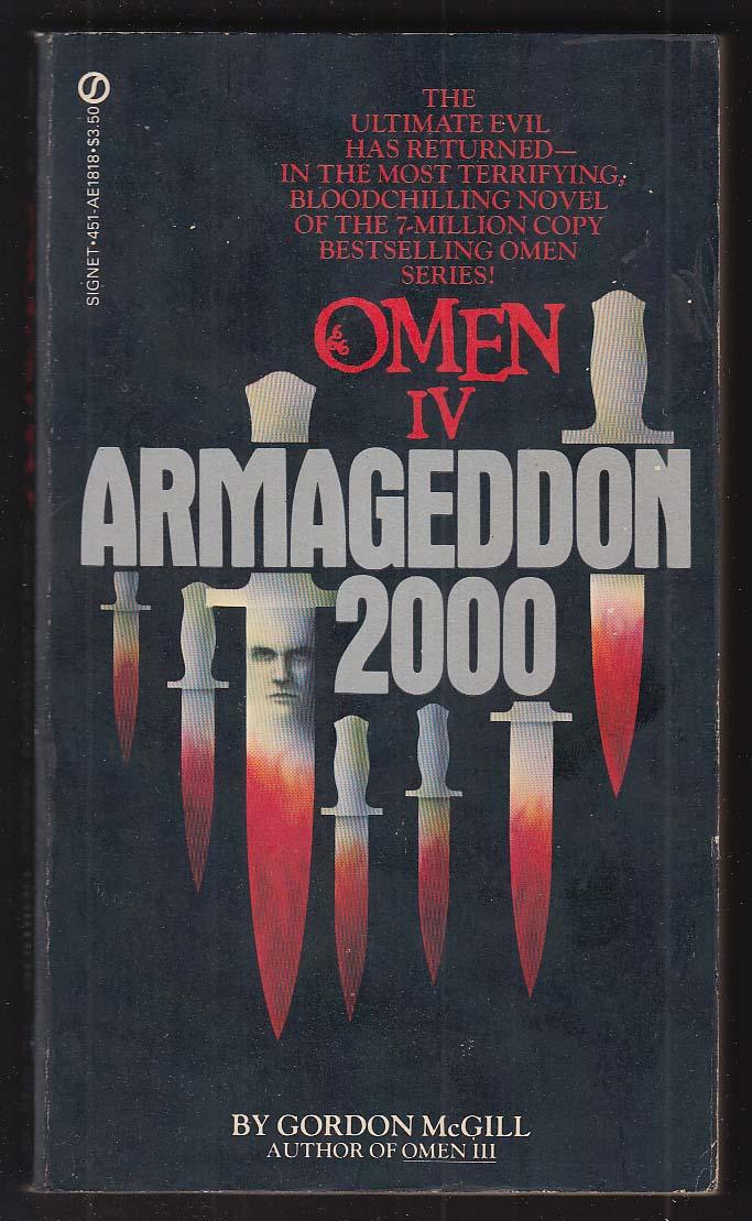 Gordon McGill: Omen IV Armageddon 2000 PBO 1st 1982