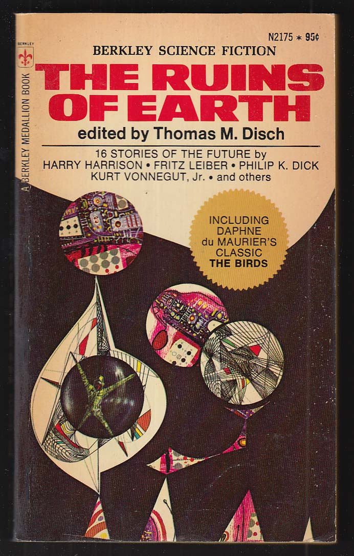 Ruins of Earth: Harry Harrison Fritz Leiber Philip K Dick Kurt Vonnegut 1972 pb