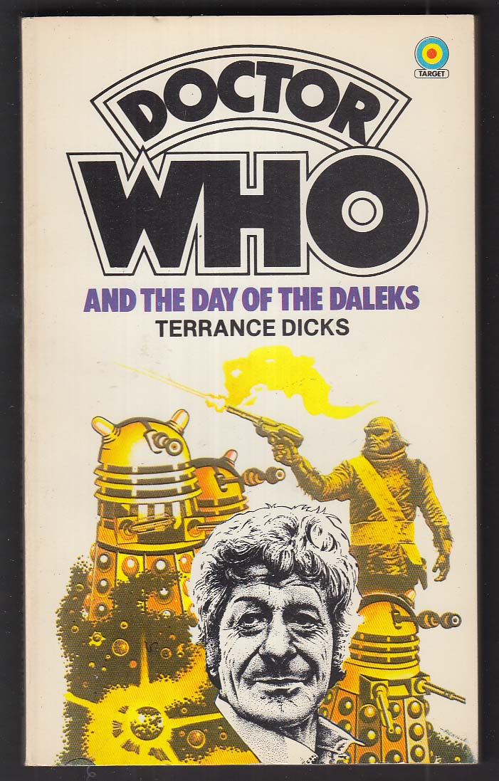 Terrance Dicks: Doctor Who Day of the Daleks 1982 pb