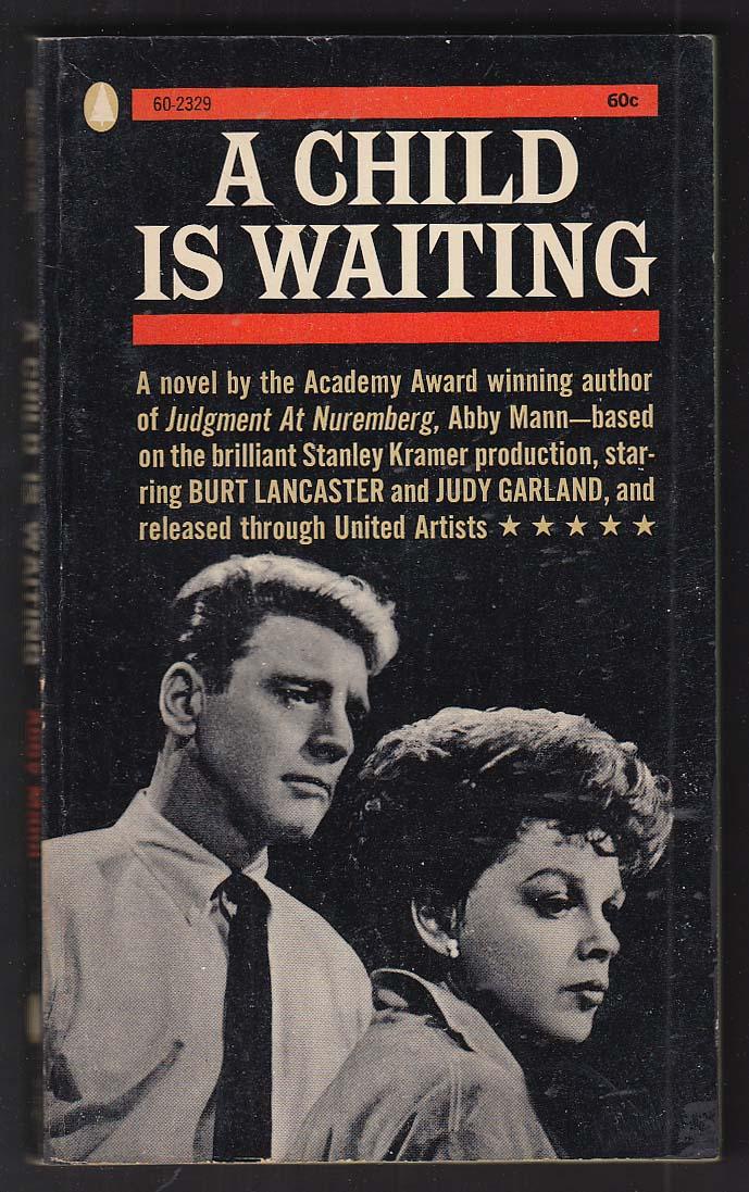 Abby Mann: A Child is Waiting 1963 movie tie-in pb Judy Garland Burt Lancaster
