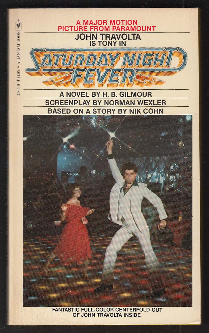 H B Gilmour: Saturday Night Fever 1977 movie tie-in pb John Travolta centerfold