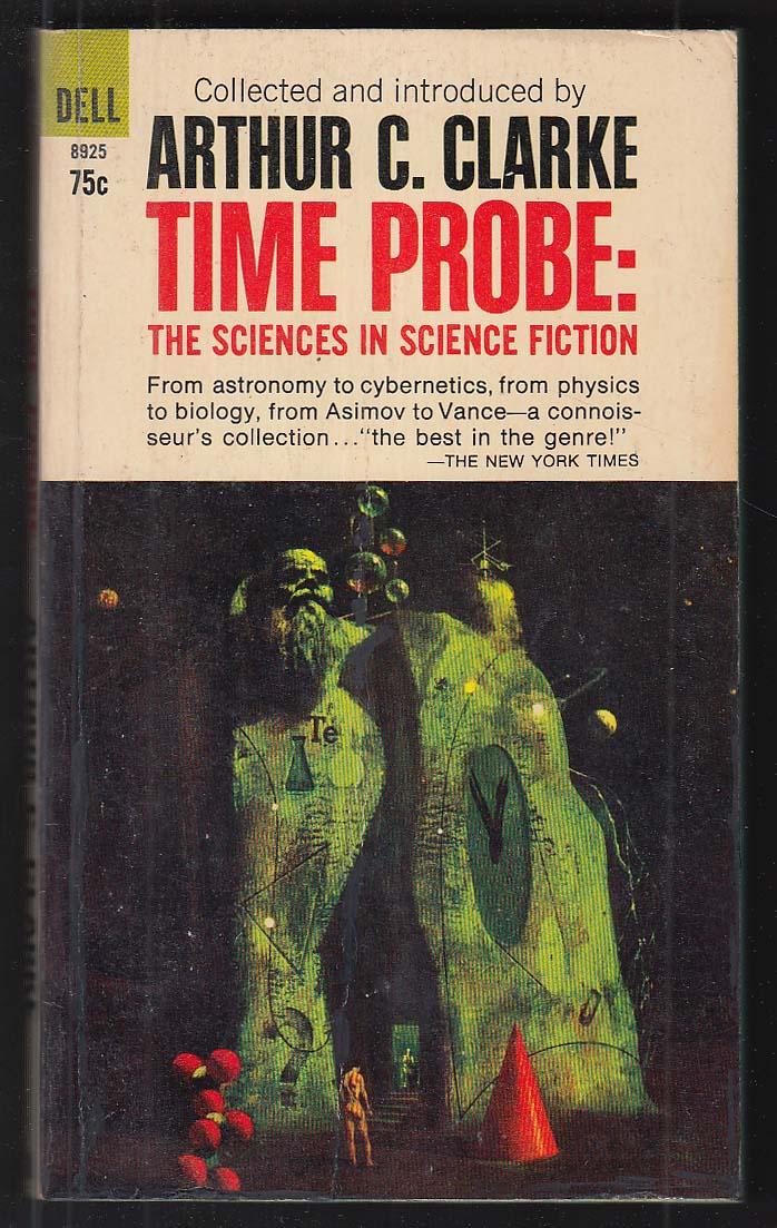 Arthur C Clarke: Time Probe 1st pb ed 1967 Lehr cover art Heinlein Asimov ++