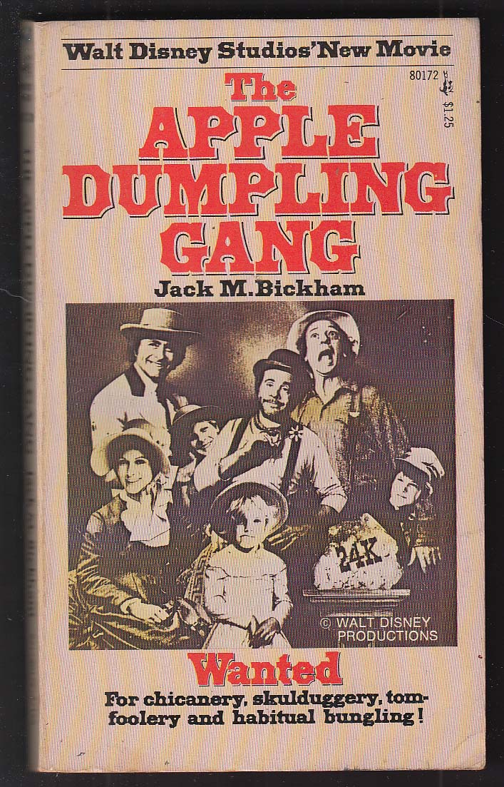 Jack M Bickham: The Apple Dumpling Gang movie tie-in pb 4th printing 1975