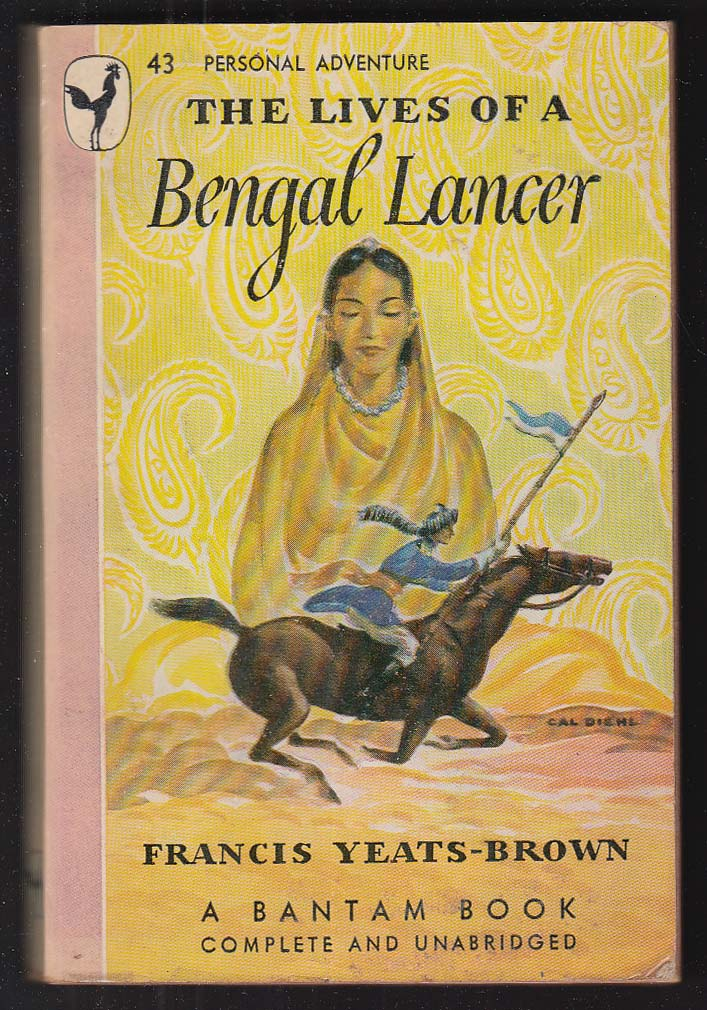Francis Yeats-Brown: Lives of a Bengal Lancer 1st pb ed 1946 Cal Diehl GGA cover