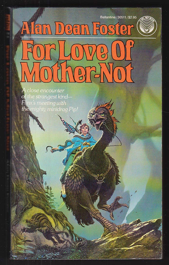 Alan Dean Foster: For Love of Mother-Not PBO 1st 1983 Michael Whelan cover art