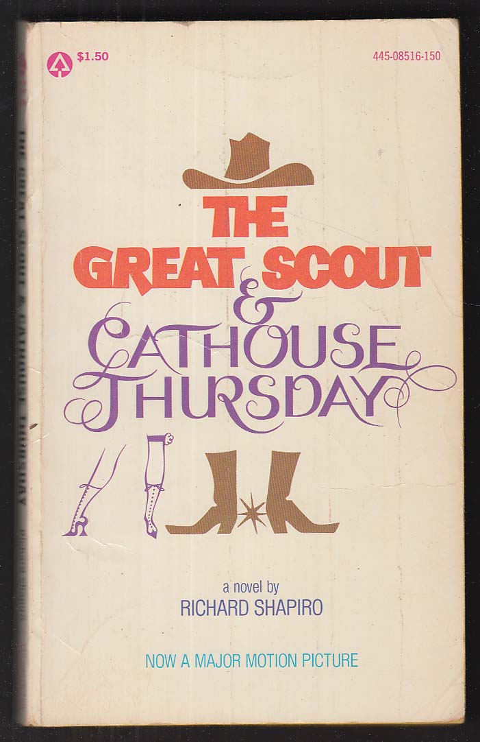 Richard Shapiro: The Great Scout & Cathouse Thursday 1st movie tie-in pb ed 1976