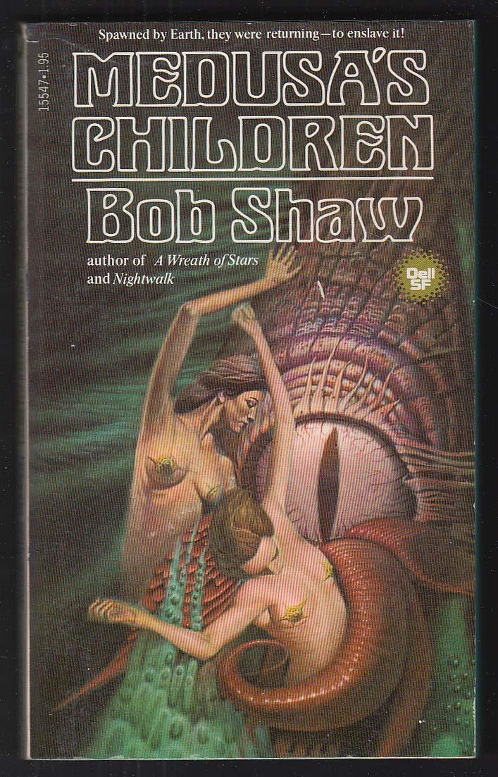 Bob Shaw: Medusa's Children 1st pb ed 1980 GGA