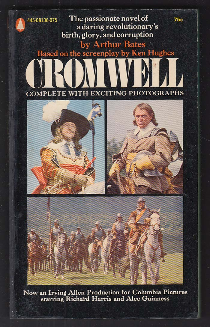 Arthur Bates: Cromwell 1st movie tie-in pb ed 1970 Richard Harris Alec Guinness