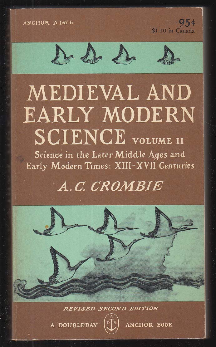 A C Crombie: Medieval and Early Modern Science Vol II 1959 pb ed Gorey design