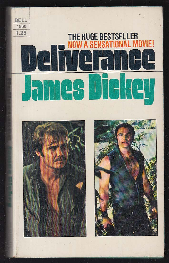 the true survivors in james dickeys deliverance Talk:james dickey this article is burying deliverance to true or failed to let other editors know you reviewed the change.