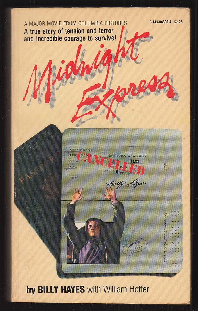Billy Hayes: Midnight Express movie tie-in PBO 1st 1977