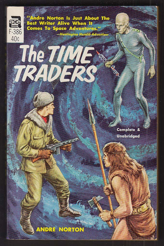 Andre Norton: The Time Traders 1958 pb